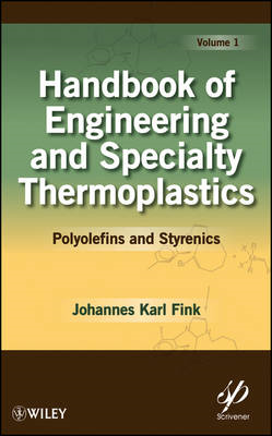 Handbook of Engineering and Specialty Thermoplastics: Polyolefins (BOK)