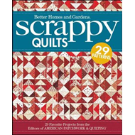 Scrappy Quilts: 29 Favorite Projects from the Editors of American Patchwork and Quilting (BOK)