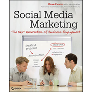 Social Media Marketing: The Next Generation of Business Engagement (BOK)