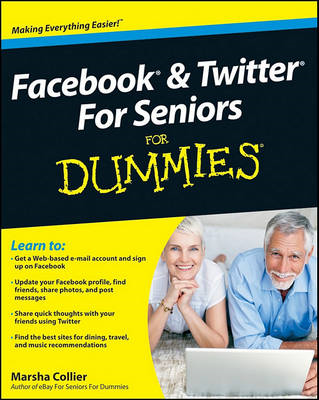 Facebook and Twitter for Seniors For Dummies (BOK)