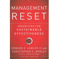 Management Reset: Organizing for Sustainable Effectiveness (BOK)
