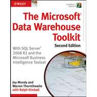 The Microsoft Data Warehouse Toolkit: With SQL Server 2008 R2 and the Microsoft Business Intelligenc (BOK)