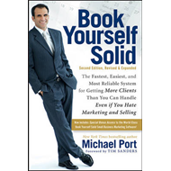 Book Yourself Solid:the Fastest, Easiest, and Most Reliable (BOK)