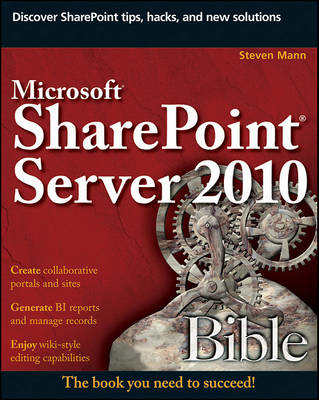 Microsoft SharePoint Server 2010 Bible (BOK)