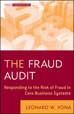The Fraud Audit: Responding to the Risk of Fraud in Core Business Systems (BOK)