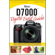 Nikon D7000 Digital Field Guide (BOK)