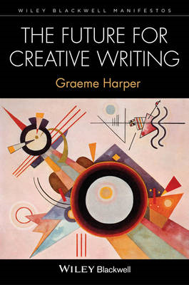 The Future for Creative Writing (BOK)