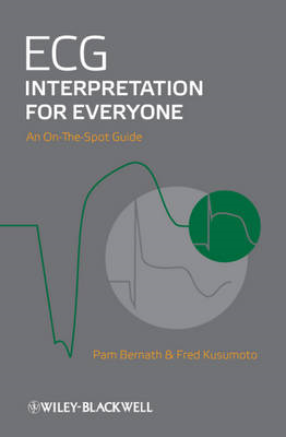 ECG Interpretation for Everyone: An On-the-spot Guide (BOK)