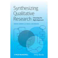 Synthesizing Qualitative Research: Choosing the Right Approach (BOK)