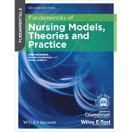 Fundamentals of Nursing Models, Theories and Practice (BOK)