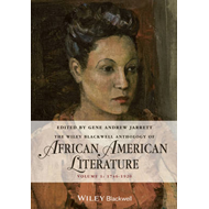 Wiley-Blackwell Anthology of African American Literature (BOK)