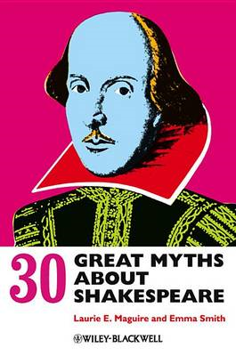 30 Great Myths About Shakespeare (BOK)