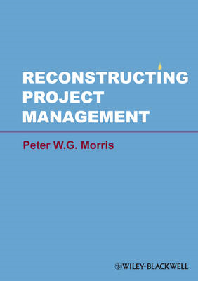 Reconstructing Project Management (BOK)