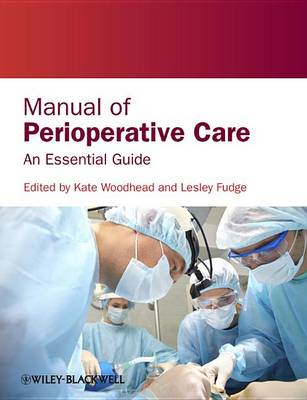 Manual of Perioperative Care - an Essential Guide (BOK)