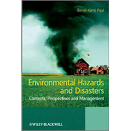 Environmental Hazards and Disasters: Contexts, Perspectives and Management (BOK)