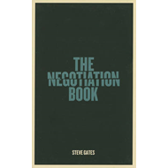 The Negotiation Book: Your Definitive Guide to Successful Negotiating (BOK)