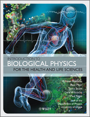 Introduction to Biological Physics for the Health and Life S (BOK)