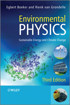 Environmental Physics: Sustainable Energy and Climate Change (BOK)