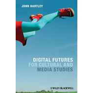 Digital Futures for Cultural and Media Studies (BOK)