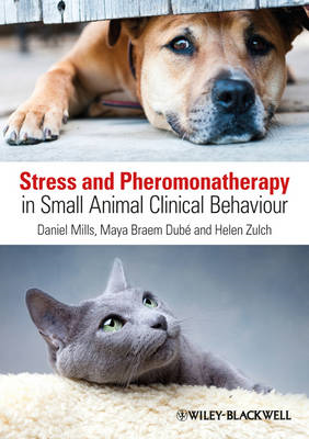 Stress and Pheromonatherapy in Small Animal       Clinical B (BOK)