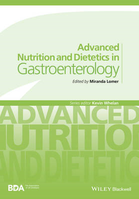 Advanced Nutrition and Dietetics in Gastroenterology (BOK)