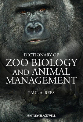Dictionary of Zoo Biology and Animal Management (BOK)
