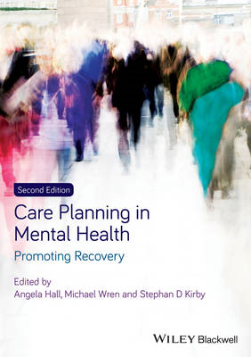 Care Planning in Mental Health - Promoting        Recovery 2 (BOK)