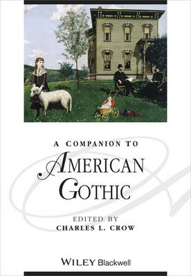 A Companion to American Gothic (BOK)