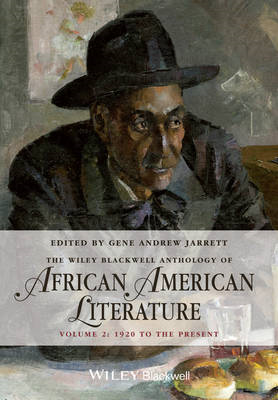 The Wiley-Blackwell Anthology of African American Literature: v. 2: 1920 to Present (BOK)