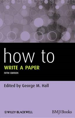 How to Write a Paper 5E (BOK)