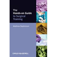 Hands-On Guide to Surgical Training (BOK)