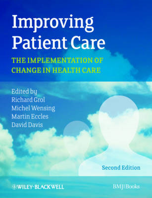 Improving Patient Care - the Implementation of    Change in (BOK)