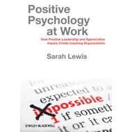 Positive Psychology at Work (BOK)