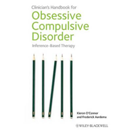 Clinician's Handbook for Obsessive Compulsive Disorder: Inference-Based Therapy (BOK)