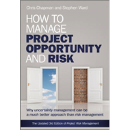 How to Manage Project Opportunity and Risk (BOK)