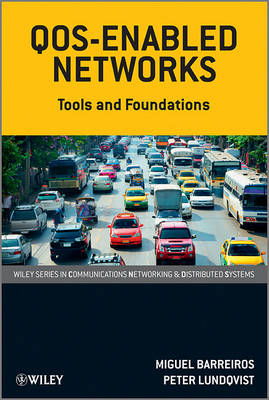 QoS-Enabled Networks: Tools and Foundations (BOK)