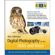 Digital Photography for the Older and Wiser (BOK)
