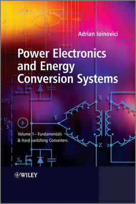Power Electronics and Energy Conversion Systems (BOK)