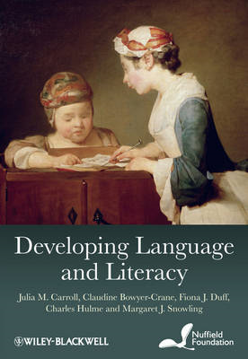 Developing Language and Literacy: Effective Intervention in the Early Years (BOK)