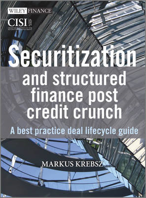 Securitisation and Structured Finance Post Credit Crunch (BOK)