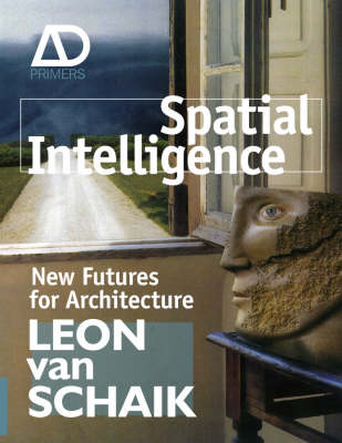 Spatial Intelligence: New Futures for Architecture (BOK)