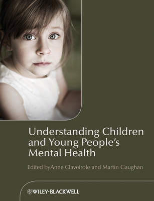 Understanding Children and Young People's Mental  Health (BOK)