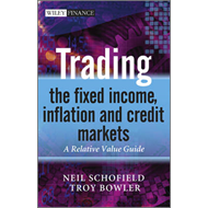 Trading the Fixed Income, Inflation and Credit Markets (BOK)