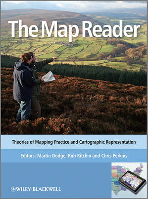 The Map Reader: Theories of Mapping Practice and Cartographic Representation (BOK)
