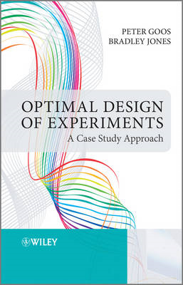 A Optimal Design of Experiments: A Case Study Approach (BOK)