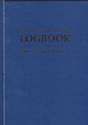 Logbook for Cruising Under Sail (BOK)