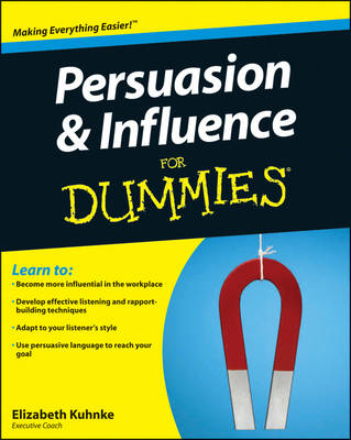 Persuasion and Influence For Dummies (BOK)