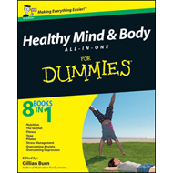 Healthy Mind and Body All-in-One For Dummies (BOK)