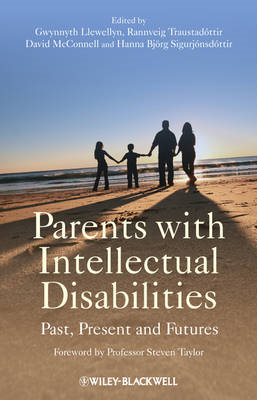 Parents with Intellectual Disabilities: Past, Present and Futures (BOK)
