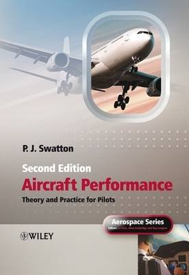 Aircraft Performance Theory and Practice for Pilots (BOK)